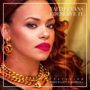 faith-evans-i-deserve-it-new-music-feat-missy-elliott-sharaya-j-the-jasmine-brand