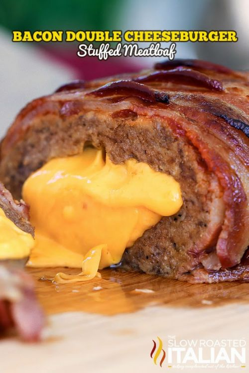 Bacon Double Cheeseburger Stuffed Meatloaf Recipe