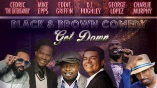 Black and Brown Comedy Get Down