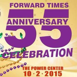 Forward Times 55th Anniversary Celebration