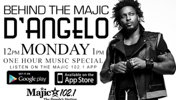 Behind The Majic D'Angelo