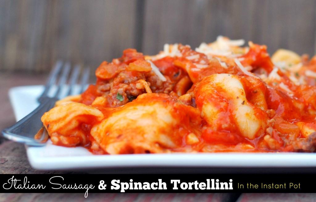 Italian Sausage & Spinach Tortellini