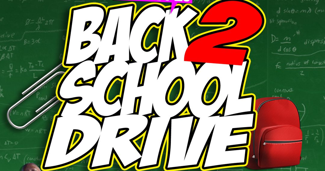 2017 Blessings Back 2 School Drive
