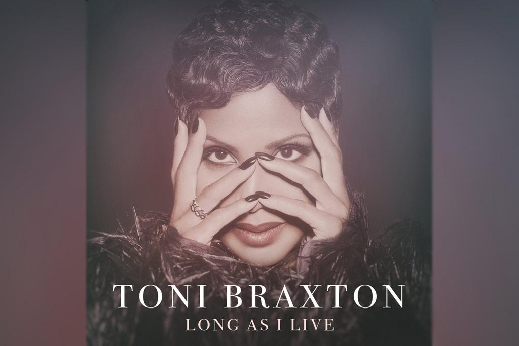 Toni Braxton | Long As I Live