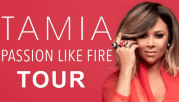 2018 Tamia Passion Like Fire Tour