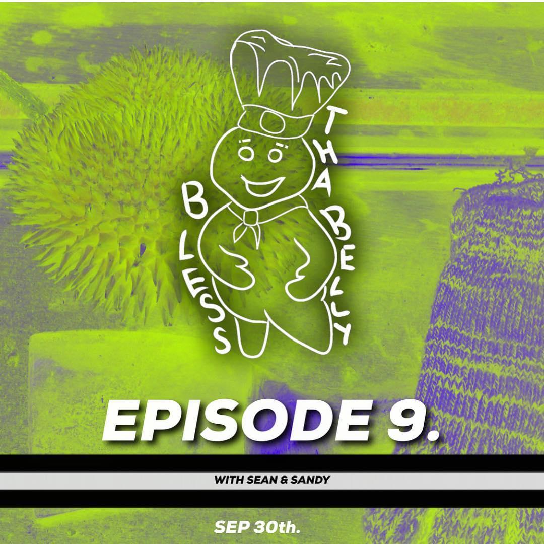 Bless Tha Belly Episode 9