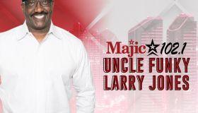 Uncle Funky Larry Jones Majic 102.1