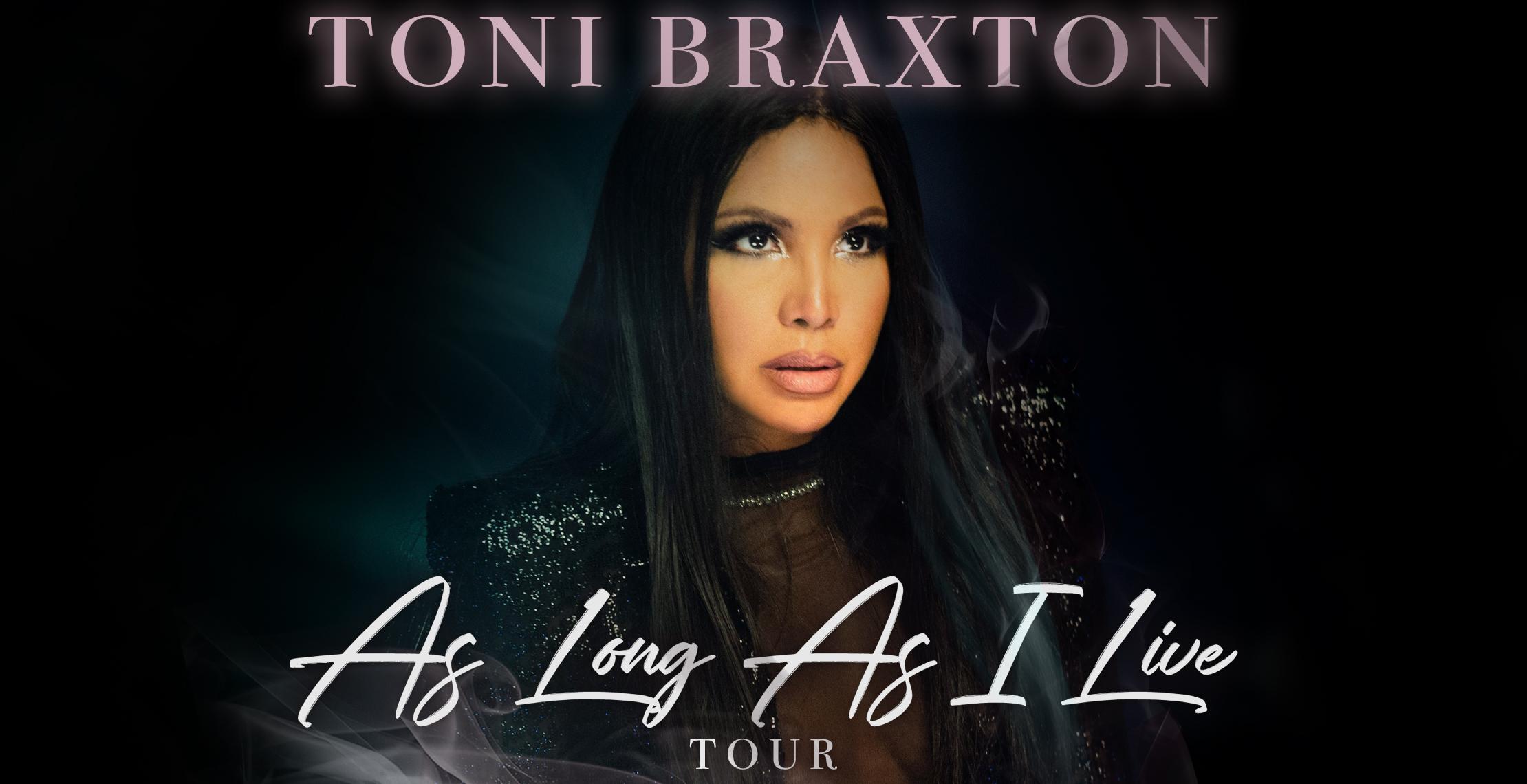 Toni Braxton As Long As I Live Tour