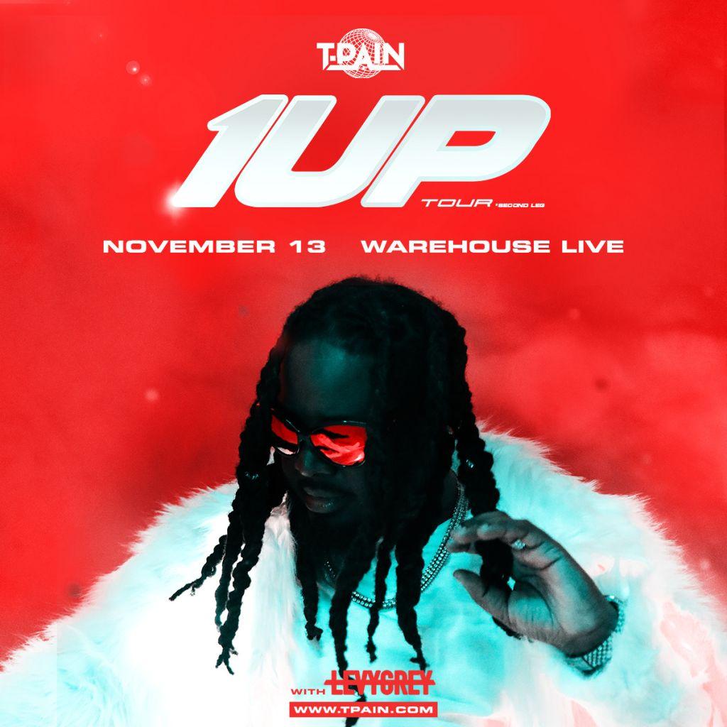 T-Pain 1 Up Tour Houston